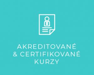 Akreditované<br>& certifikované<br>kurzy