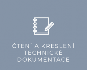 Čtení a kreslení technické dokumentace