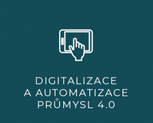 Digitalizace a automatizace – PRŮMYSL 4.0