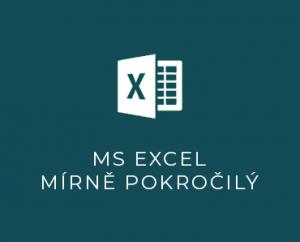 MS Excel II mírně pokročilý