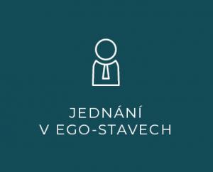 Jednání v EGO stavech