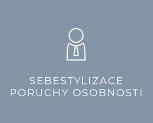 Sebestylizace, poruchy osobnosti