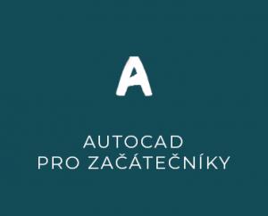 AutoCAD pro začátečníky