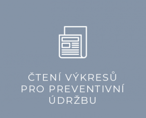 Čtení výkresů pro preventivní údržbu