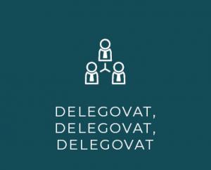 Delegovat, delegovat, delegovat