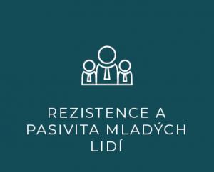 Rezistence a pasivita mladých lidí